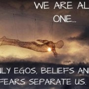 we are all one only egos beliefs and fears separate us 300x200